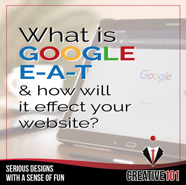 How Google E-A-T affects your website.